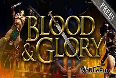 Blood & Glory (Кровь и Слава)