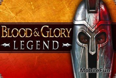Blood & Glory: Legend (Кровь и Слава: Легенда)