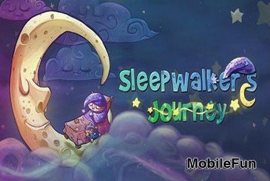 Sleepwalker's Journey (Путешествие Лунатика)